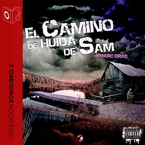 El Camino de Huida de Sam [The Flight Path of Sam]  By  cover art