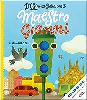 Leggo una storia con il Maestro Gianni: Il semaforo blu