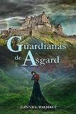 Guardianas de Asgard: La Decisión