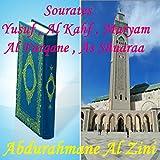 Sourates Yusuf , Al Kahf , Maryam , Al Furqane , As Shuaraa (Quran)