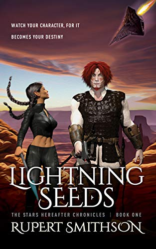 Lightning Seeds (The Stars Hereafter Chronicles Book 1)