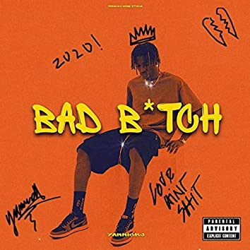 Bad B*tch