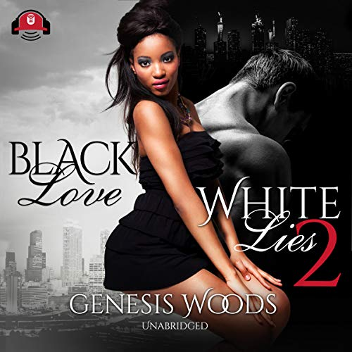 Black Love, White Lies 2 audiobook cover art