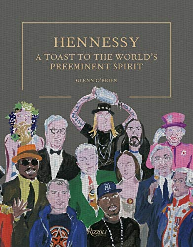 Hennessy: A Toast to the World's Preeminent Spirit