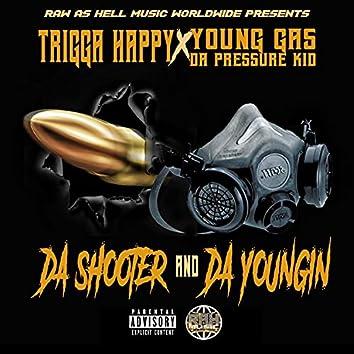 Da Shooter and Da Youngin