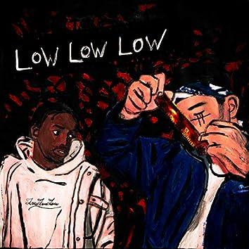 Lowlowlow