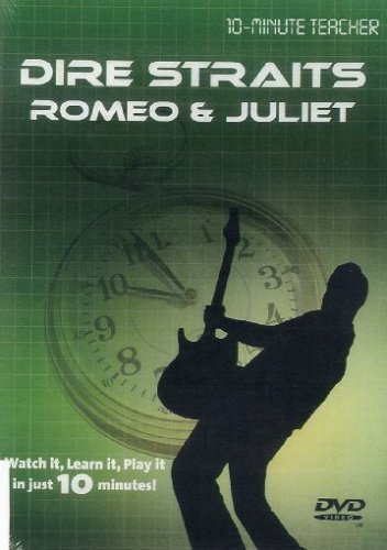 10-Minute Teacher: Dire Straits - Romeo & Juliet