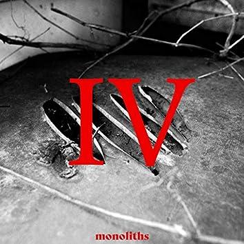 IV. Monoliths
