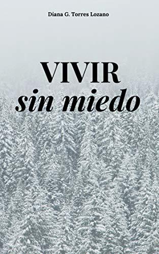 Vivir Sin Miedo: Familia Vega. Volumen 1