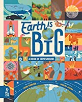 Earth is Big: A Book of Comparisons