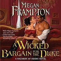 A Wicked Bargain for the Duke (Hazards of Dukes)