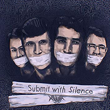 Submit with Silence