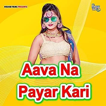 Aava Na Payar Kari