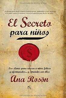 El secreto para niños: Las claves para educar a niños felices y afortunados y aprender con ellos (Enigma) (Spanish Edition)