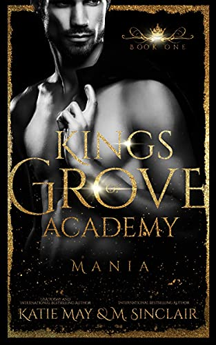 Mania (Kings of Grove Academy Book 1) (English Edition)