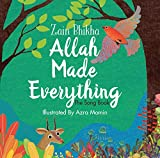 Allah Made Everything: The Song Book