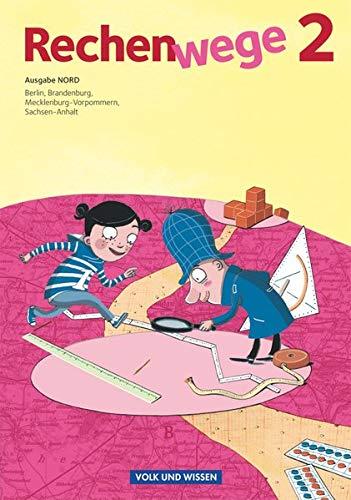 Rechenwege - Nord - Aktuelle Ausgabe - 2. Schuljahr: Schülerbuch mit Kartonbeilagen