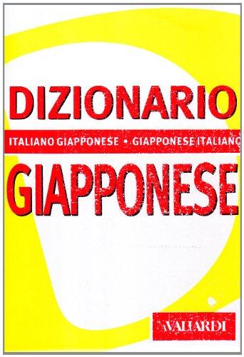 Dizionario giapponese. Italiano-giapponese, giapponese-italiano