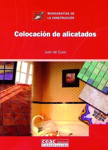 Colocación de alicatados (Monografía de la construcción)