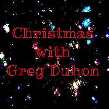 Christmas with Greg Duhon
