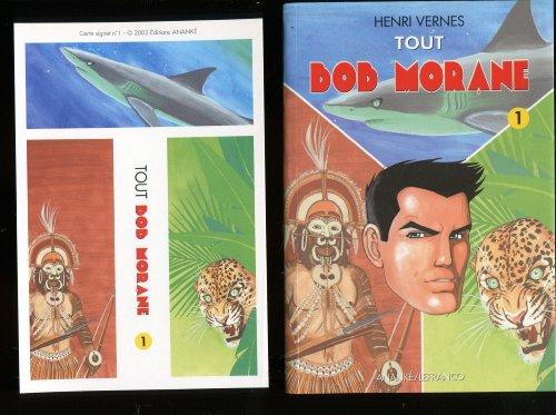 Tout Bob Morane. Tome 1
