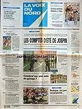 VOIX DU NORD (LA) [No 16518] du 26/07/1997 - LES COMPTES D'ETE DE JOSPIN - LA REFORME DE L'ARMEE EST REFORMEE - CAMBRAI SUR UNE VOIE DE GARAGE - BOULOGNE - SON PORT - SES GROGNARDS - LES SPORTS - FOOT - CYCLISME - LIBERATION CONDITIONNELLE POUR TAPIE - DELEBARRE - CE N'EST QU'UN AU REVOIR - MEURTRE DE SAINT-ANDRE - UN PORTAIT-ROBOT - INCENDIE - MILLE PERSONNES EVACUEES AU NORD DE MARSEILLE