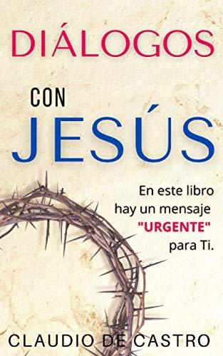 DIÁLOGOS con JESÚS: En este libro hay un MENSAJE