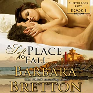 A Soft Place to Fall     Shelter Rock Cove, Book 1              By:                                                                                                                                 Barbara Bretton                               Narrated by:                                                                                                                                 Wendy Tremont King                      Length: 10 hrs and 52 mins     100 ratings     Overall 4.0