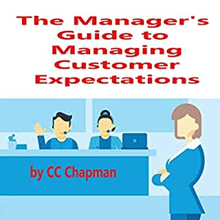 The Manager's Guide to Managing Customer Expectations audiobook cover art