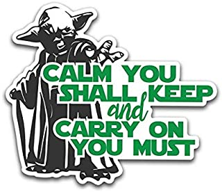 More Shiz Calm You Shall Keep and Carry On You Must Vinyl Decal Sticker - Car Truck Van SUV Window Wall Cup Laptop - One 5.5 Inch Decal - MKS0876