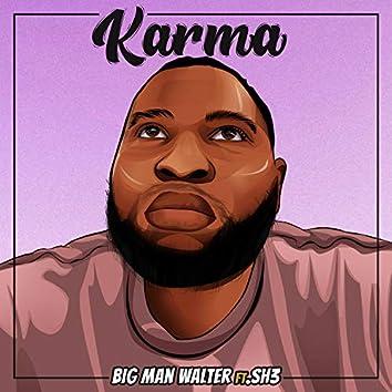 Karma (feat. Sh3)