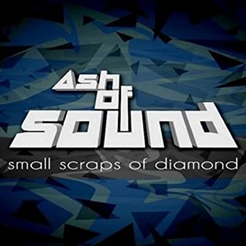 Small Scraps of Diamond