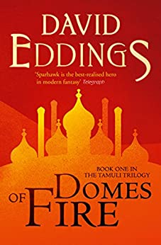 Domes of Fire (The Tamuli Trilogy, Book 1) by [David Eddings]