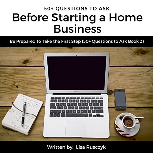 50+ Questions to Before Starting a Home Business: Be Prepared to Take the First Step     50+ Questions to Ask, Book 2              By:                                                                                                                                 Lisa Rusczyk,                                                                                        50 Things To Know                               Narrated by:                                                                                                                                 Angel Heaven Lee                      Length: 11 mins     Not rated yet     Overall 0.0