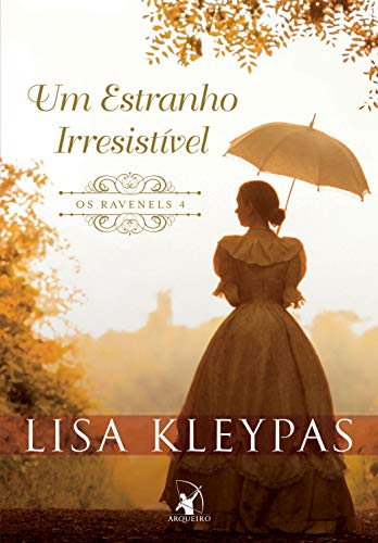 Um estranho irresistível (Os Ravenels Livro 4) eBook: Kleypas ...
