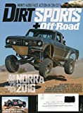 Dirt Sports+Off-Road Magazine October 2016 VINTAGE RACERS & COOKED SHARKS AT THE FRIENDLIEST RACE ON EARTH: NORRA 2016