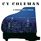 "album cover: Cy Coleman ""It Started with a Dream"""