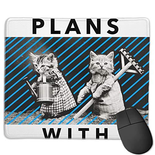 Almohadillas de ratón impresas gráficas 9.84x11.82 pulgadas Lo siento no puedo tener planes con mi gato decoración del juego de oficina para accesorios de escritorio
