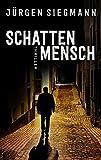 Schattenmensch (EDITION 211 / Krimi, Thriller, All-Age)