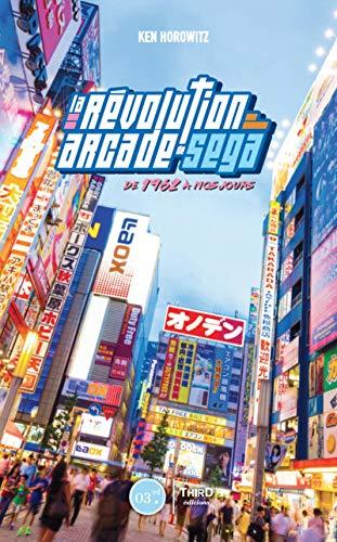 La révolution arcade de Sega: De 1945 à nos...