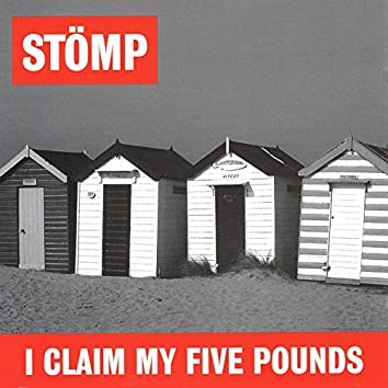 I Claim My Five Pounds