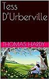 Tess D'Urberville - Format Kindle - 0,99 €