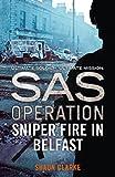 Sniper Fire in Belfast (SAS Operation) (English Edition)