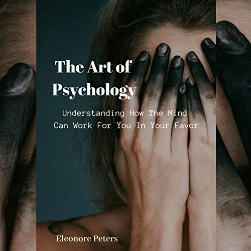 The Art of Psychology audiobook cover art