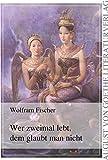 Wer zweimal lebt, dem glaubt man nicht (German Edition)