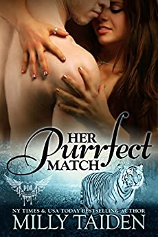 Her Purrfect Match (Paranormal Dating Agency, Book 3) by [Milly Taiden]