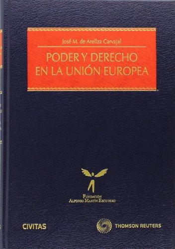 Poder y Derecho en la Unión Europea (Monografía)