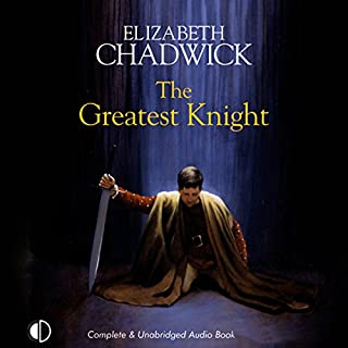 The Greatest Knight                   Written by:                                                                                                                                 Elizabeth Chadwick                               Narrated by:                                                                                                                                 Christopher Scott                      Length: 17 hrs and 16 mins     3 ratings     Overall 5.0