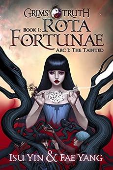 Rota Fortunae (Grims' Truth Book 1) by [Isu Yin, Fae Yang, Lane Diamond]