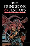 Dungeons and Desktops: The History of Computer Role-Playing Games 2e (English Edition)